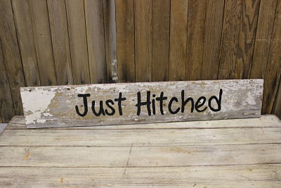 """Just Hitched"" Barn Wood Sign"