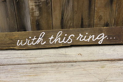 """With This Ring"" Barn Wood Sign"