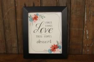 J16: First Love Then Dessert Sign