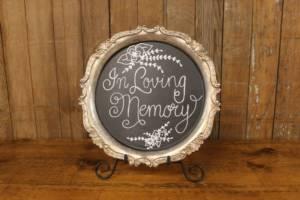 F103: Pre-Written 'In Loving Memory' Chalkboard