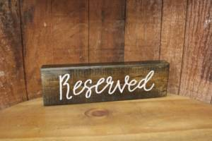 """Wood """"Reserved"""" Signs"""