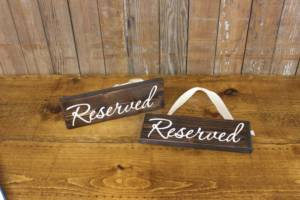 """Hanging """"Reserved"""" Signs"""